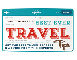 Lonely Planets Best Ever Travel Tips